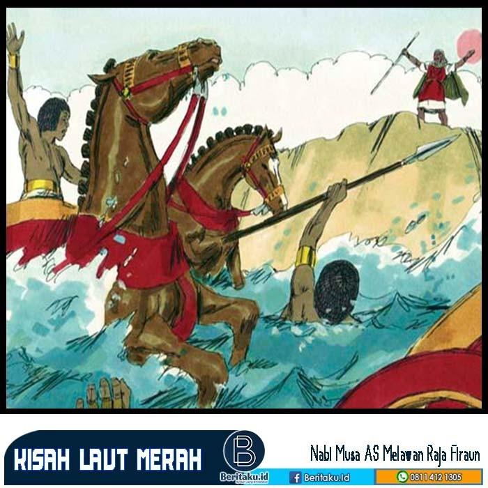 Kisah dan Kelebihan Nabi Musa Di Laut Merah