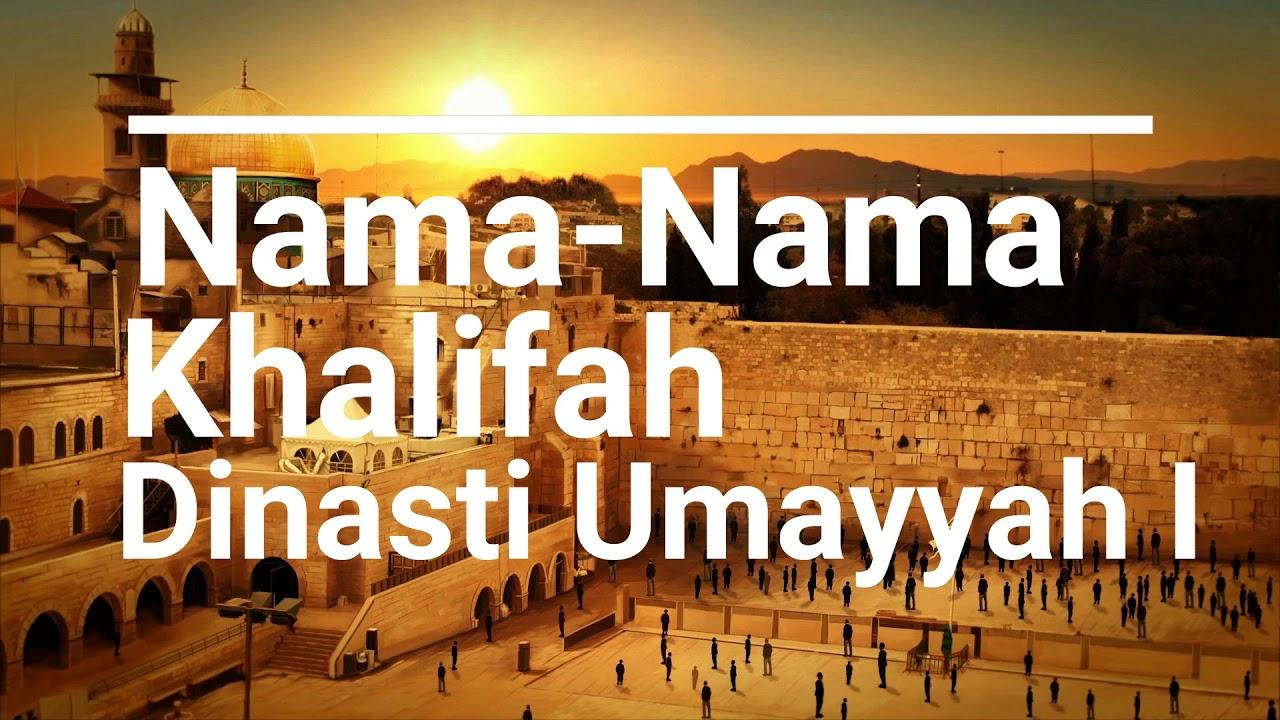 Daftar Nama Khalifah Umayah